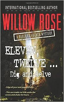 Book Eleven, Twelve ... Dig and delve: Rebekka Franck 6: Volume 6