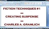 Fiction Techniques #1: Creating Suspense