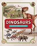 Dinosaurs: A Spotter's Guide
