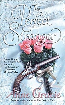 The Perfect Stranger: Anne Gracie: Amazon com: Panworld Global