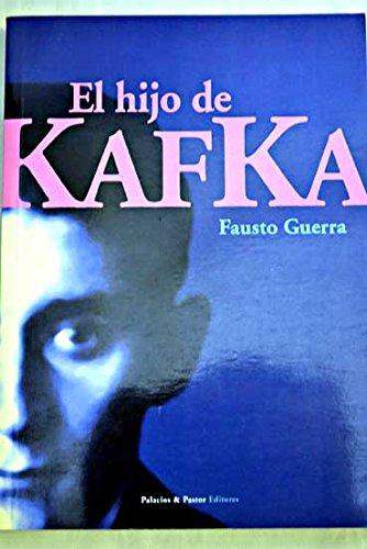 El hijo de Kafka Paperback – 2005