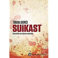 Suikast: Osmanlı'da son dönem suikastlar