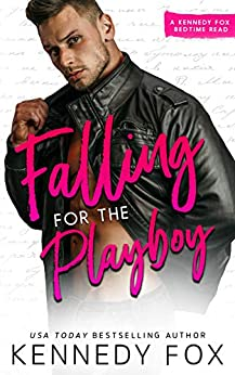 Falling for the Playboy (Bedtime Reads Book 2) by [Fox, Kennedy]