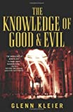 img - for The Knowledge of Good & Evil Hardcover   July 19, 2011 book / textbook / text book