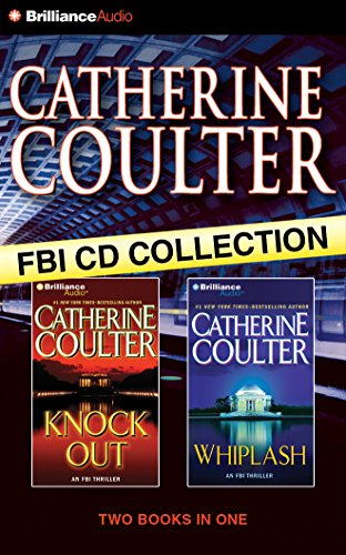 Catherine Coulter FBI CD Collection 3: KnockOut, Whiplash (FBI Thriller) by Brilliance Audio
