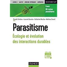 Parasitisme: Écologie et Évolution des Intereactions Durables