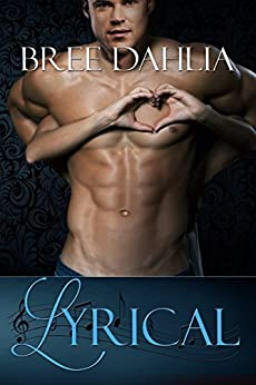 Lyrical (Legal Book 2) by [Dahlia, Bree]