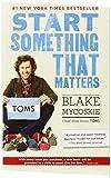 Start Something That Matters, Blake Mycoskie, 0812981448