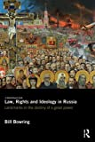 Law, Rights and Ideology in Russia, Bill Bowring, 0415831997