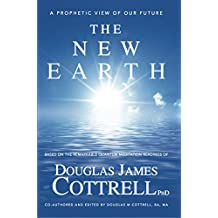 The New Earth: A Prophetic View of Our Future