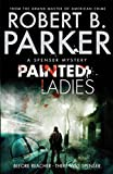 Painted Ladies by Robert B. Parker front cover