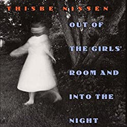 Out of the Girls' Room and into the Night (Iowa Short Fiction Award)