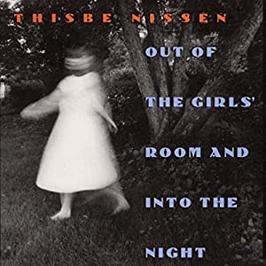 Out of the Girls' Room and into the Night (Iowa Short Fiction Award) Audiobook