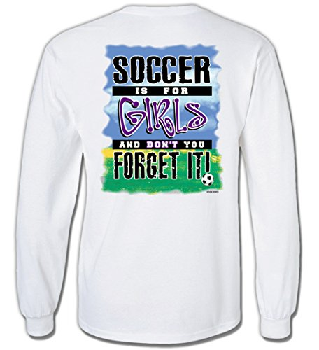 Long Sleeve Soccer T-Shirt: Soccer is for Girls-Youth Small