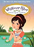 download ebook once upon a frog (whatever after #8) by mlynowski, sarah (december 29, 2015) hardcover pdf epub