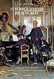 Le voyage d'hiver de Schubert : Anatomie d'une obsession