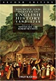 Sources and Debates in English History, 1485-1714 2nd Edition