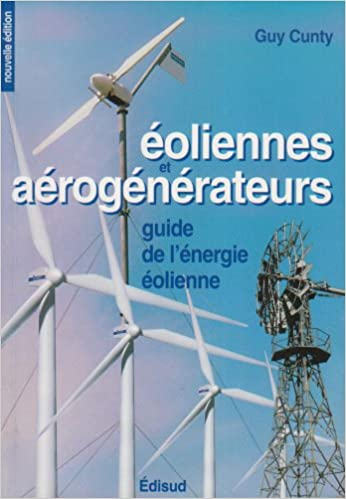 Lire un Eoliennes et aérogénérateurs epub pdf
