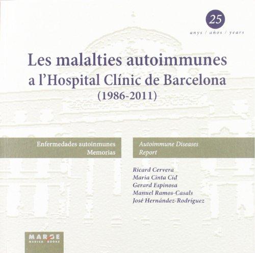 Descargar Libro Les Malalties Autoimmunes A L'hospital Clínic De Barcelona Ricard Cervera
