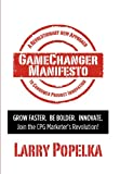 Gamechanger Manifesto, Larry Popelka, 1105576264