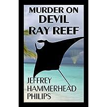 Murder on Devil Ray Reef (Jesse Stoker Mystery Book 1)
