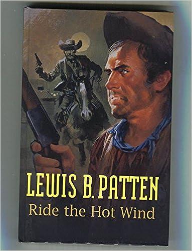 Ride the Hot Wind (Gunsmoke Westerns)