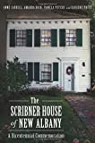 img - for The Scribner House of New Albany:: A Bicentennial Commemoration (Landmarks) book / textbook / text book