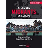 ATLAS DES MIGRANTS EN EUROPE, 2E ÉD.