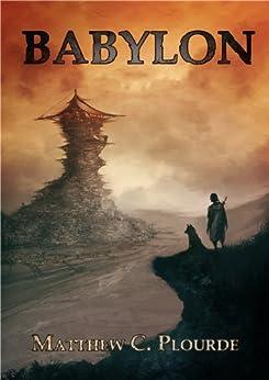 Babylon (Eden Saga Book 2) by [Plourde, Matthew C.]