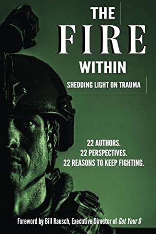 The Fire Within: Shedding Light on Trauma (David Nelson Smith)
