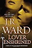 Lover Enshrined: A Novel of the Black Dagger Brotherhood (Collector's Edition)
