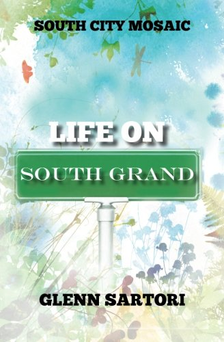 (South City Mosaic:  Life On South Grand (Volume 2))