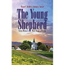 The Young Shepherd: Nathan Murray's First Year as Pastor