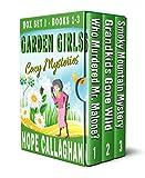 Garden Girls Cozy Mysteries Series: Cozy Mystery Box Set I (Books 1-3)