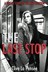 The Last Stop: A Berlin Story of Sex and Sedition by Clive La Pens??e (2016-07-28) Paperback