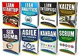 LEAN: Ultimate Collection - Lean Startup, Lean Analytics, Lean Enterprise, Kaizen, Six Sigma, Agile Project Management, Kanban, Scrum (Lean Thinking, Lean Manufacturing, Management, Running Lean)