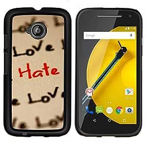Caucho caso de Shell duro de la cubierta de accesorios de protección BY RAYDREAMMM - Motorola Moto E2 E2nd Gen - Amor Patrón Hate