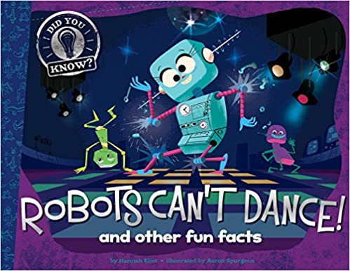 and other fun facts Robots Cant Dance!