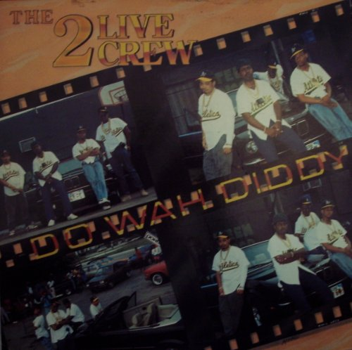 Do Wah Diddy (One And One 2 Live Crew Remix)