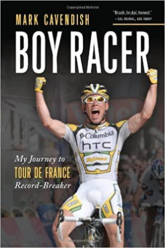 Boy Racer: My Journey to Tour de France Record-Breaker by Mark Cavendish (2010-06-01)