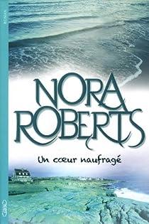 Un coeur naufragé par Roberts