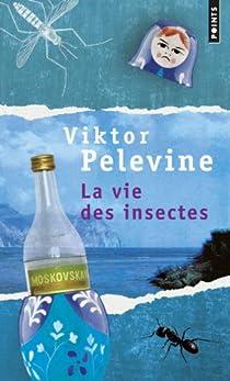 La vie des insectes par Pelevine
