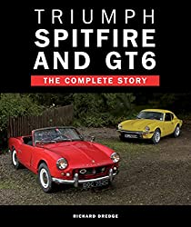 Triumph Spitfire and GT6: The Complete Story (Crowood Autoclassics)
