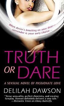 Truth Or Dare A Sensual Novel Of Passionate Love Kindle border=