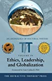 img - for The Refractive Thinker: Vol: IV: Ethics, Leadership, and Globalization book / textbook / text book