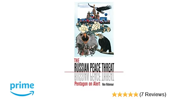 Amazon.com: The Russian Peace Threat: Pentagon on Alert ...