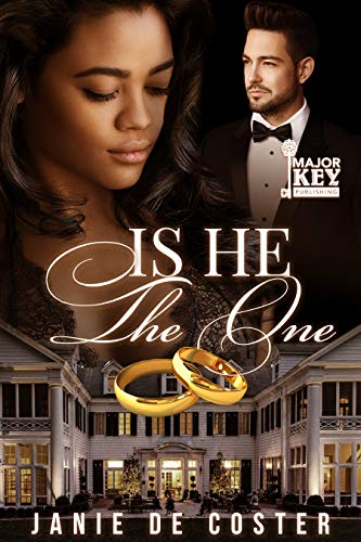 Book: Is He The One by Janie De Coster