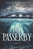 The Passerby - Part 2, David Balzarini, 1500219398