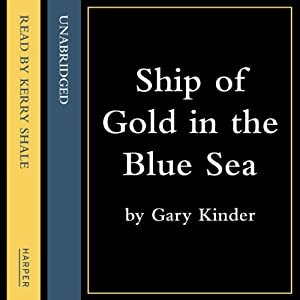 Ship of Gold in the Deep Blue Sea Audiobook