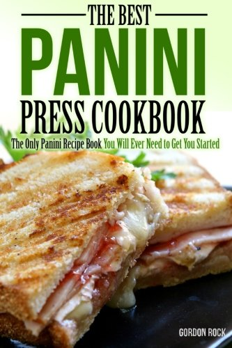 Best Panini Press Cookbook Started